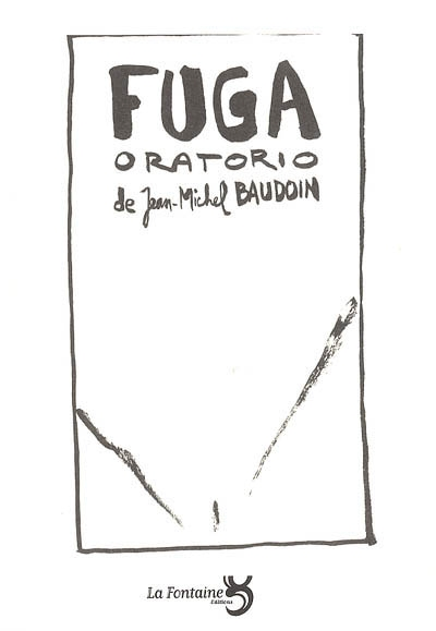 Baudoin-Fuga-Oratorio-Editions-La-Fontaine