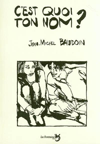Baudoin-cest-quoi-ton-nom-Editions-La-Fontaine