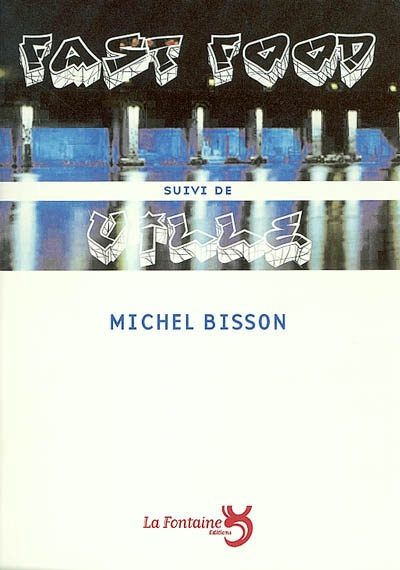 Bisson - Fast Food-Editions-La-Fontaine