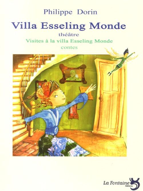 Dorin - Villa Esseling Monde-Editions-La-Fontaine