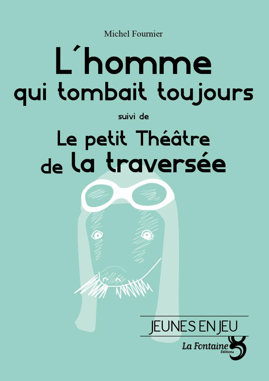 Fournier - HommeQuiTombait-Editions-La-Fontaine