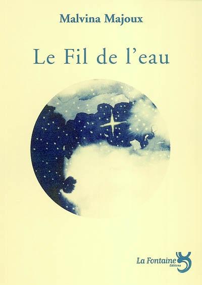 Majoux - Le fil de l'eau-Editions-La-Fontaine