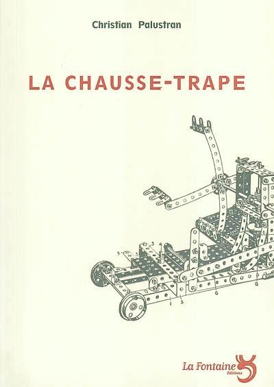 Palustran - La Chausse Trape-Editions-La-Fontaine
