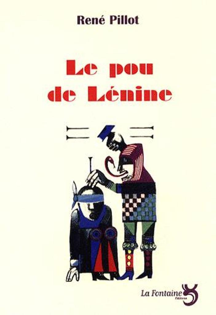 Pillot - Le pou de Lénine-Editions-La-Fontaine