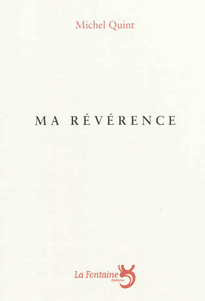 Quint - ma reverence-Editions-La-Fontaine