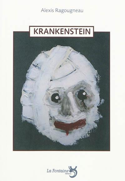 Ragougneau - Krankenstein-Editions-La-Fontaine