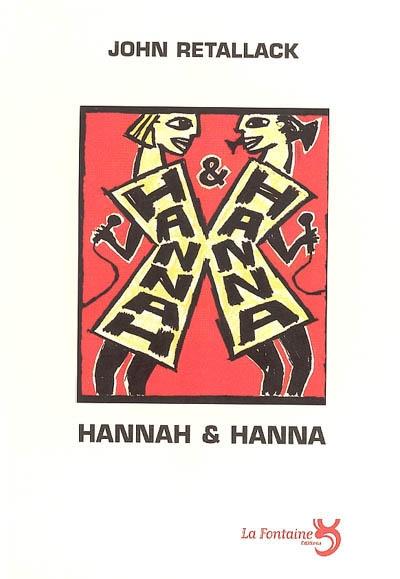 Retallack - Hannah et Hanna-Editions-La-Fontaine