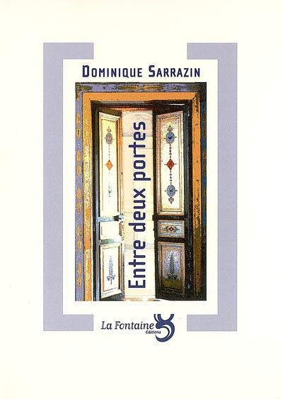 Sarrazin - entre deux portes-Editions-La-Fontaine