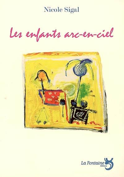 Sigal - Les enfants arc-en-ciel-Editions-La-Fontaine