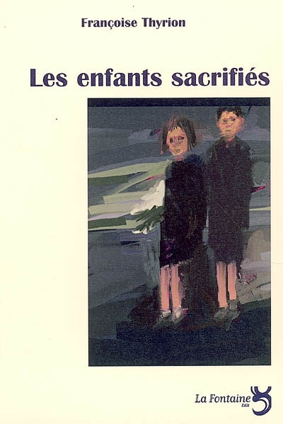 Thyrion - les enfants sacrifiés-Editions-La-Fontaine