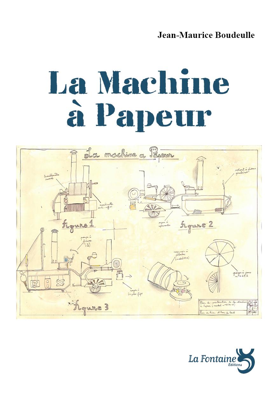 Boudeulle_Machine_Papeur_Editions_La_Fontaine