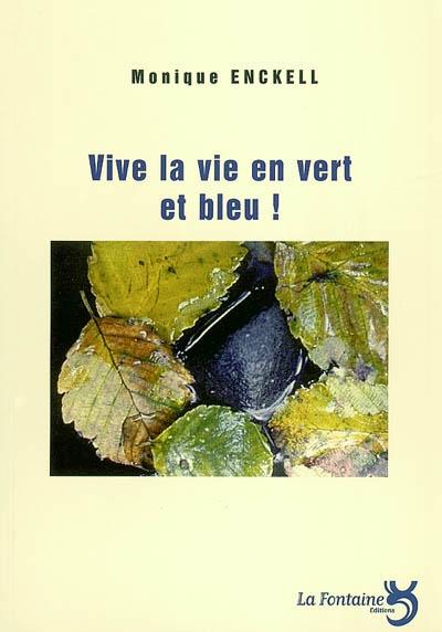 Enckell - Vive la vie en vert et bleu-Editions-La-Fontaine