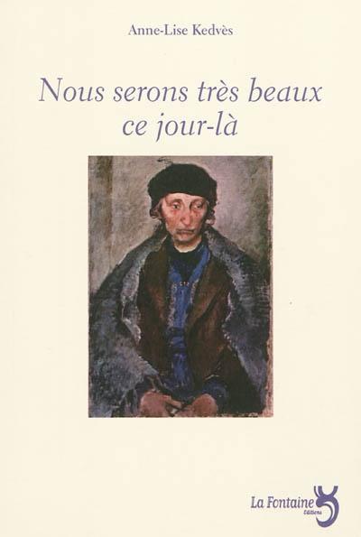 Kevdès - nous serons très beaux ce jour la-Editions-La-Fontaine