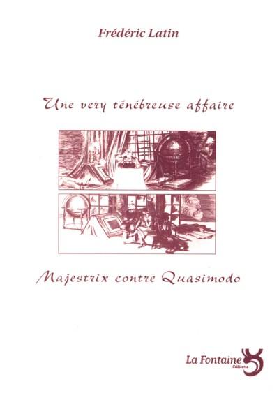 Latin - Majestrix contre Quasimodo-Editions-La-Fontaine