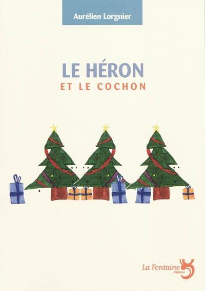 Lorgnier - Le héron et le cochon-Editions-La-Fontaine