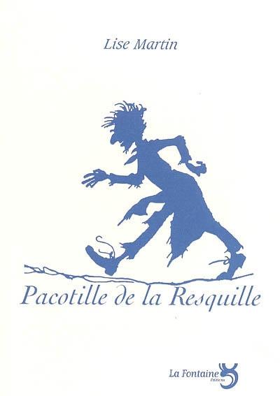 Martin - Pacotille de la Resquille-Editions-La-Fontaine