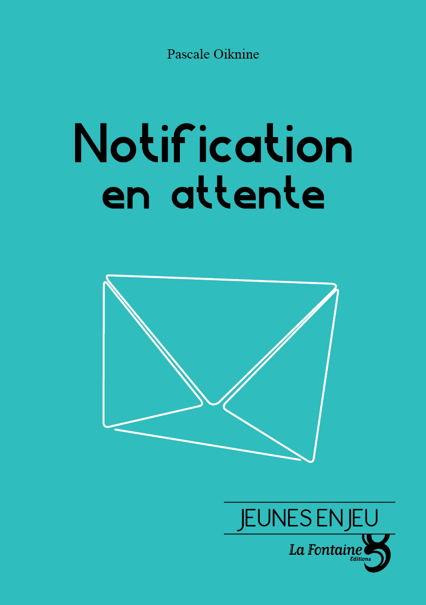 Oiknine - Notification-Editions-La-Fontaine
