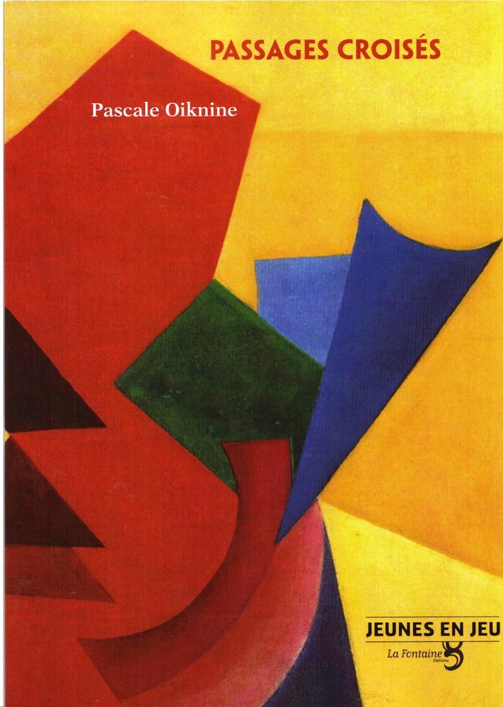 Oiknine - Passages croisés-Editions-La-Fontaine
