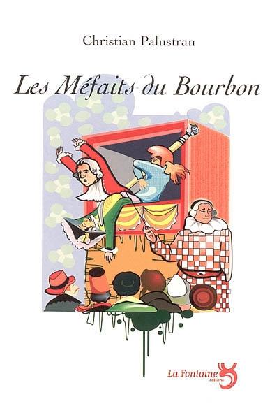 Palustran - Les méfaits du bourbon-Editions-La-Fontaine