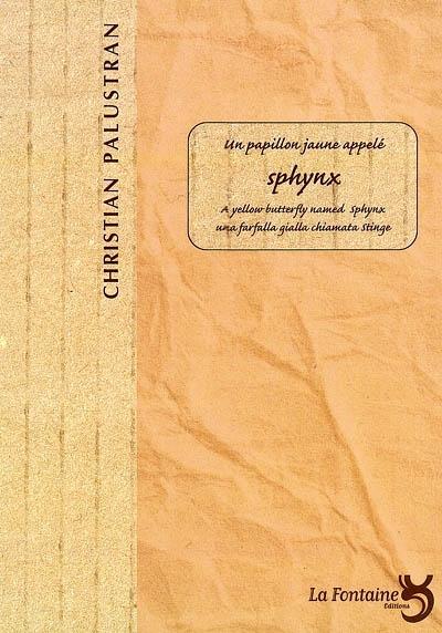 Palustran - Un papillon jaune appelé sphynx-Editions-La-Fontaine