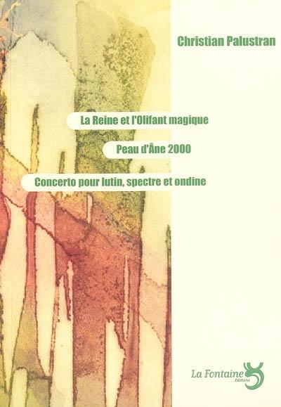 Palustran - la reine et l'olifant magique-Editions-La-Fontaine