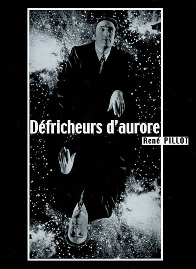 Pillot - défricheurs d'aurore-Editions-La-Fontaine