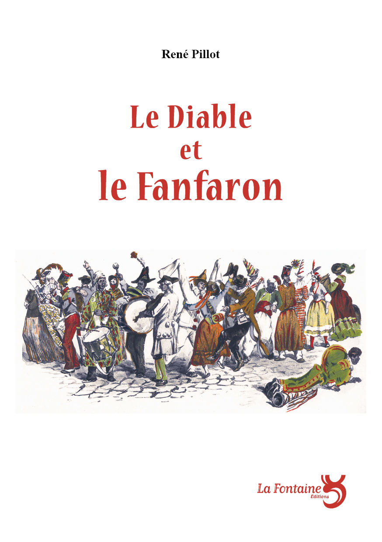 Pillot_DiableEtFanfaron-Editions-La-Fontaine
