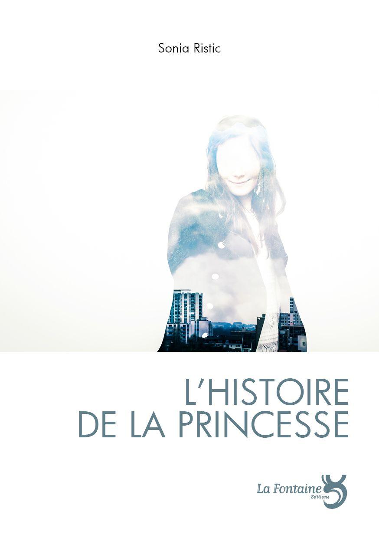 Ristic - L'Histoire de la Princesse-Editions-La-Fontaine