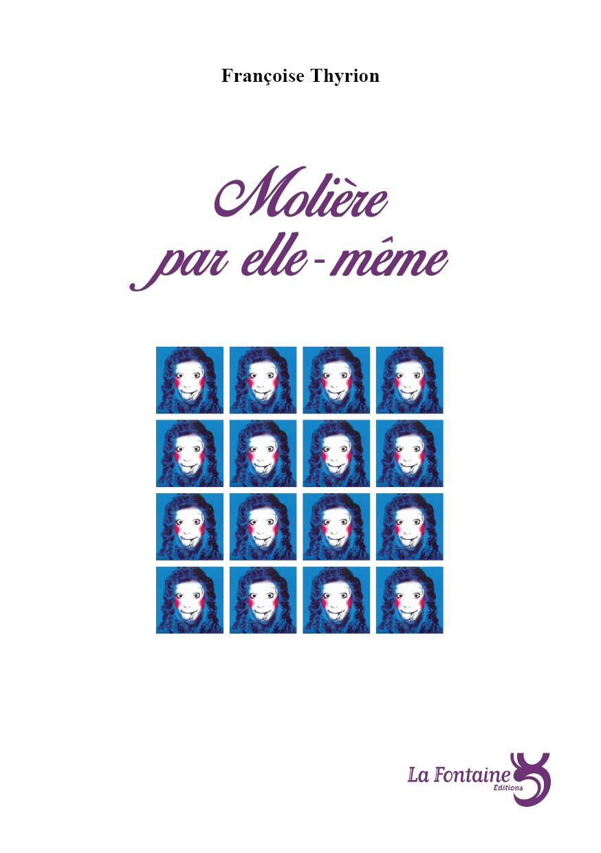Thyrion - Molière par elle meme-Editions-La-Fontaine