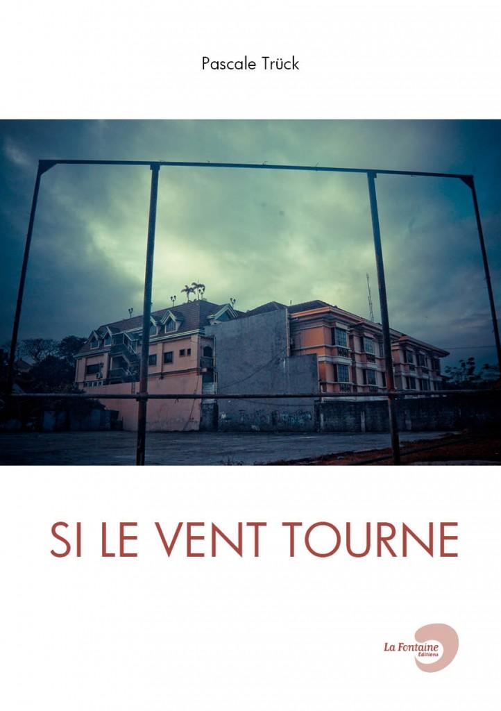 Truck - Si-le-Vent-Tourne-Editions-La-Fontaine