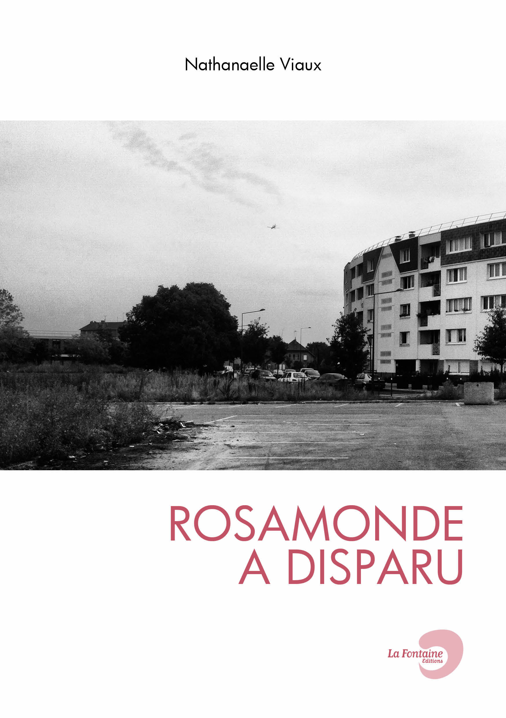 Viaux - Rosamonde-Editions-La-Fontaine